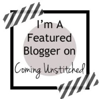 "I'm a Featured Blogger on ""Coming Unstiched"""